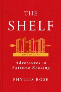 The Shelf, by Phyllis Rose
